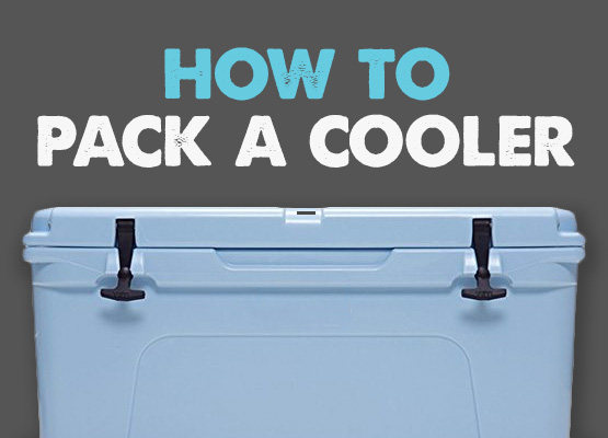 how to pack a cooler properly