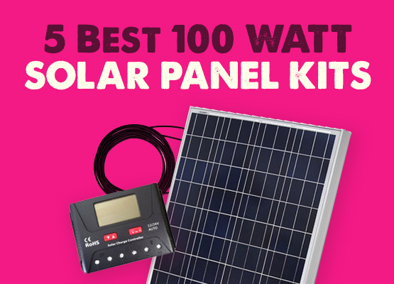 5 Easy To Install 100 Watt Solar Panel Kits For Your Rv Or Camper